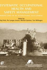 Cover of: Systematic Occupational Health and Safety Management |
