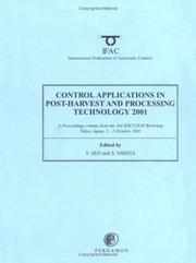 Cover of: Control Applications in Post-Harvest and Processing Technology 2001 (IFAC Proceedings Volumes) | Y. Seo