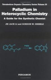 Cover of: Palladium in Heterocyclic Chemistry (Tetrahedron Organic Chemistry) | Gordon W Gribble