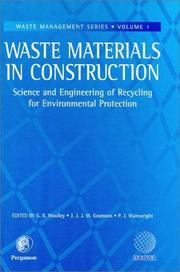 Cover of: Waste materials in construction | International Conference on the Science and Engineering of Recycling for Environmental Protection (2000 Harrogate, England)