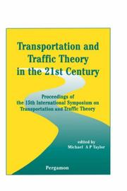 Transportation and Traffic Theory in the 21st Century