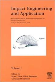 Cover of: Impact engineering and application | International Symposium on Impact Engineering (4th 2001 Kumamoto, Japan)