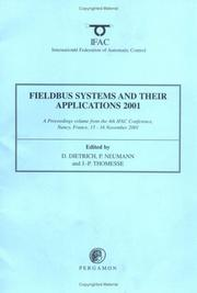 Cover of: Fieldbus Systems and their Applications 2001, First Edition (IFAC Proceedings Volumes) | D. Dietrich