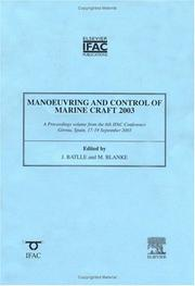 Cover of: Manoeuvering and Control of Marine Craft 2003 (IPV - IFAC Proceedings Volume) |
