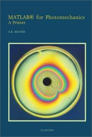 Cover of: MATLAB(R) for Photomechanics- A Primer | A. Asundi