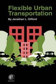 Cover of: Flexible Urban Transportation | Jonathan L Gifford