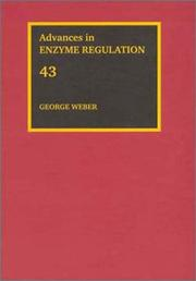 Advances in Enzyme Regulation, Volume 43 (Advances in Enzyme Regulation) by G. Weber