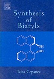 Cover of: Synthesis of Biaryls | Ivica Cepanec