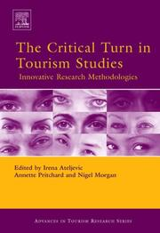 Cover of: The Critical Turn in Tourism Studies |