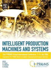 Cover of: Intelligent Production Machines and Systems - 2nd I*PROMS Virtual International Conference 3-14 July 2006 |