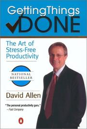Cover of: Getting Things Done: The Art of Stress-Free Productivity