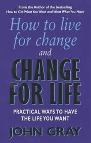 Cover of: How to Live for Change and Change for Life