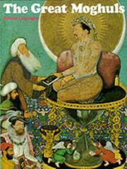Cover of: The Great Moghuls (History and Politics)