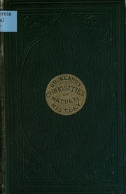 Curiosities of natural history by Francis T. Buckland, Michigan Historical Reprint Series, Francis Trevelyan Buckland