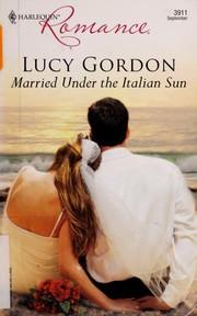 Married Under The Italian Sun (Harlequin Romance)