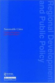 Cover of: Sustainable Cities (Regional Development and Public Policy Series) | Haughton