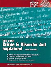 Cover of: The 1998 Crime & Disorder Act explained