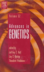 Cover of: Advances in Genetics, Volume 52 (Advances in Genetics) | Jeffrey C. Hall