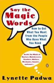 Say the Magic Words by Lynette Padwa