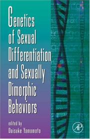 Cover of: Genetics of Sexual Differentiation and Sexually Dimorphic Behaviors, Volume 59 (Advances in Genetics) (Advances in Genetics)