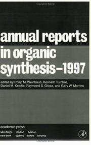 Cover of: Annual Reports in Organic Synthesis 1997 (Annual Reports in Organic Synthesis) |