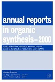 Cover of: Annual Reports in Organic Synthesis, 2000 (Annual Reports in Organic Synthesis) |