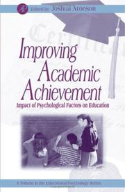 Cover of: Improving Academic Achievement by Joshua Aronson