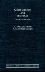 Cover of: Order Statistics & Inference: Estimation Methods (Statistical Modeling and Decision Science)