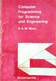 Computer programming for science and engineering