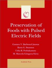 Cover of: Preservation of foods with pulsed electric fields |