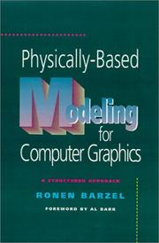 Cover of: Physically-based modeling for computer graphics
