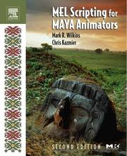 Cover of: MEL Scripting for Maya Animators, Second Edition (The Morgan Kaufmann Series in Computer Graphics) | Mark R. Wilkins