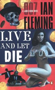 Live and let die by Ian Fleming, Ian Fleming