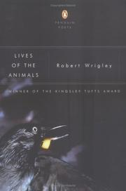 Cover of: Lives of the animals | Robert Wrigley