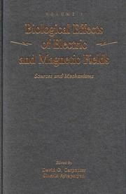 Cover of: Biological Effects of Electric and Magnetic Fields, Volume 1 |