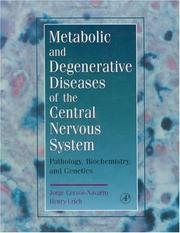 Cover of: Metabolic and degenerative diseases of the central nervous system