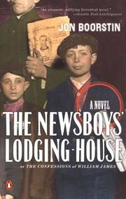 Cover of: The newsboys' lodging-house or The confessions of William James : a novel