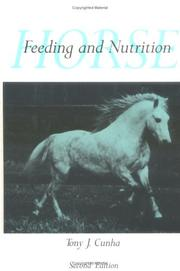 Cover of: Horse Feeding and Nutrition, Second Edition (Animal Feeding and Nutrition)
