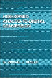Cover of: High-speed analog-to-digital conversion | Michael J. Demler