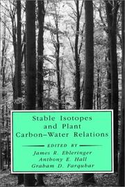 Cover of: Stable Isotopes and Plant Carbon-Water Relations (Physiological Ecology) |