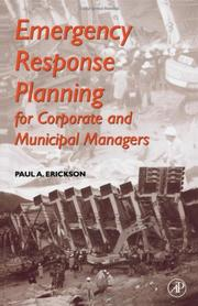 Cover of: Emergency response planning for corporate and municipal managers | Erickson, Paul A.