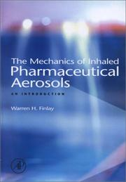 Cover of: The Mechanics of Inhaled Pharmaceutical Aerosols | Warren H. Finlay