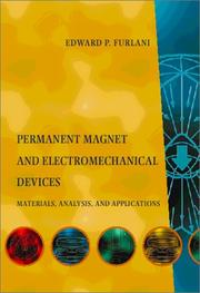 Cover of: Permanent magnet and electromechanical devices | Edward P. Furlani