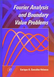 Cover of: Fourier analysis and boundary value problems