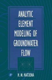 Cover of: Analytic element modeling of groundwater flow
