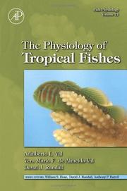Cover of: The Physiology of Tropical Fishes, Volume 21 (Fish Physiology) |