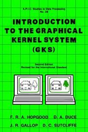 Cover of: Introduction to the Graphical Kernal System (GKS), Second Edition (Apic Studies in Data Processing) | USA EDITOR