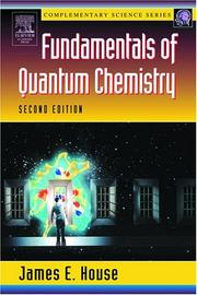 Cover of: Fundamentals of Quantum Chemistry, Second Edition (Complementary Science) | James E. House