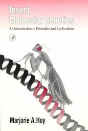 Cover of: Insect molecular genetics | Marjorie A. Hoy