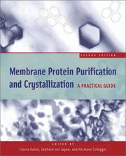 Cover of: Membrane Protein Purification and Crystallization |